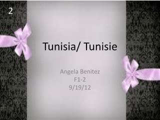 Tunisia/ Tunisie