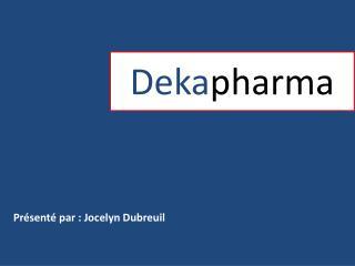 Deka pharma