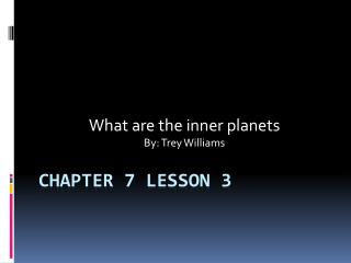 Chapter 7 Lesson 3