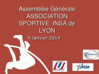 Assemblée Générale ASSOCIATION SPORTIVE  INSA de LYON