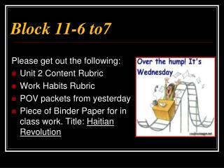 Block 11-6 to7