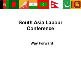 South Asia  Labour  Conference