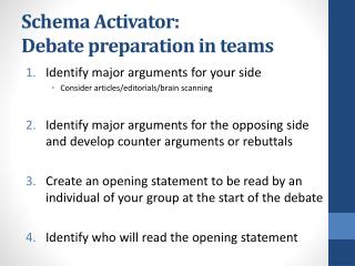 Schema Activator:  Debate preparation in teams