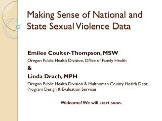 Making Sense of National and State Sexual Violence Data
