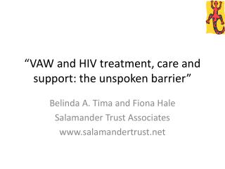 """VAW and HIV treatment, care and support: the unspoken barrier"""