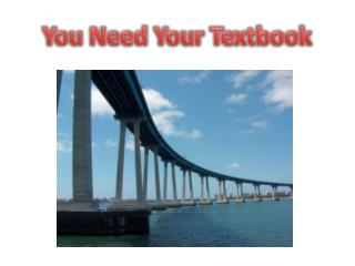 You Need Your Textbook