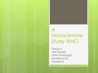 A Microclimate Study @HCI