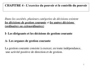 CHAPITRE  4 -  L'exercice du pouvoir et  le contrôle du pouvoir