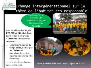 Echange intergénérationnel sur le thème de l'habitat éco-responsable