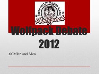 Wolfpack  Debate 2012