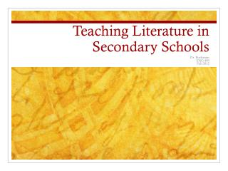 Teaching Literature in Secondary Schools