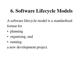 6. Software Lifecycle Models