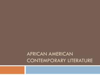 African American Contemporary Literature