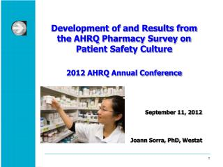 Development of and Results from the AHRQ Pharmacy Survey on Patient Safety Culture