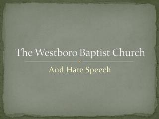 The Westboro Baptist Church