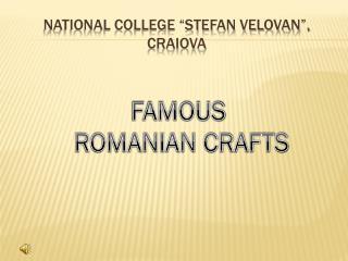 "NATIONAL COLLEGE ""STEFAN VELOVAN"", CRAIOVA"