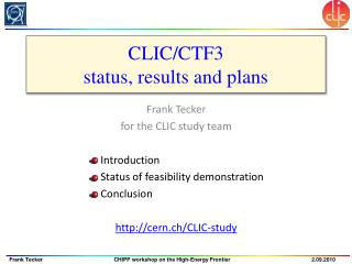 CLIC/CTF3 status, results and plans