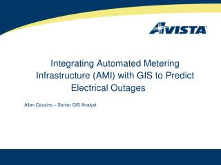 Integrating Automated Metering Infrastructure (AMI) with GIS to Predict Electrical Outages