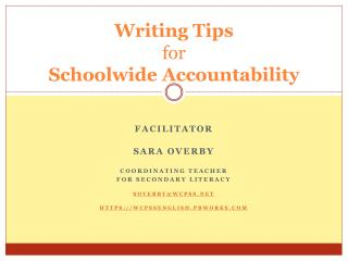 Writing Tips  for  Schoolwide  Accountability