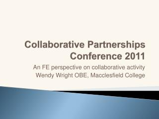 Collaborative Partnerships Conference 2011