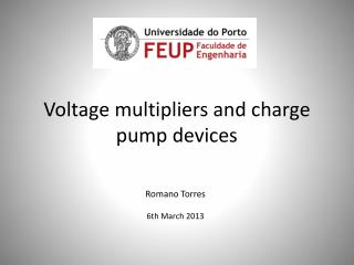 Voltage multipliers and charge pump devices
