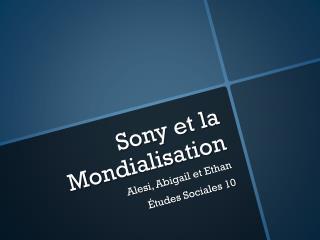 Sony et la Mondialisation