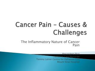 Cancer Pain – Causes & Challenges