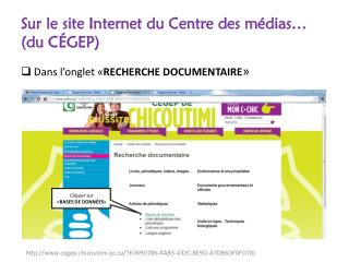 Sur le site Internet du Centre des médias…  (du CÉGEP)
