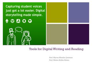 Tools for Digital Writing and Reading