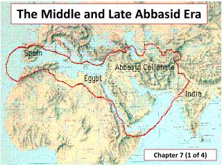 The Middle and Late Abbasid Era