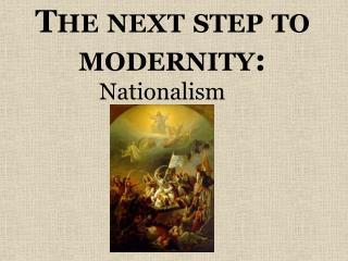 The next step to modernity: