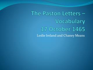 The Paston Letters – Vocabulary 17 October 1465