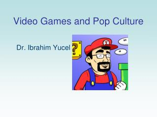 Video Games and Pop Culture