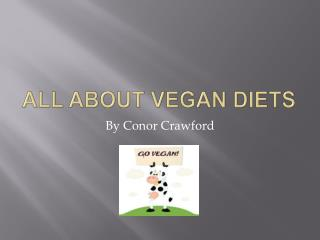 All About Vegan Diets