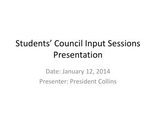 Students' Council Input Sessions Presentation