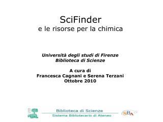 SciFinder e le risorse  per la chimica