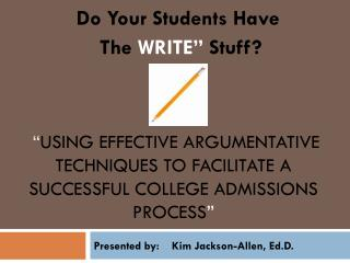 "Do Your Students Have The WRITE"" Stuff?"