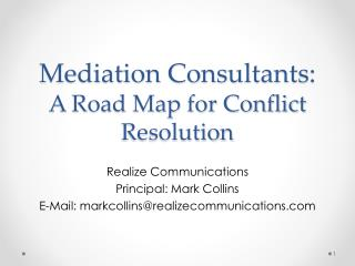 Mediation Consultants: A Road Map for Conflict Resolution