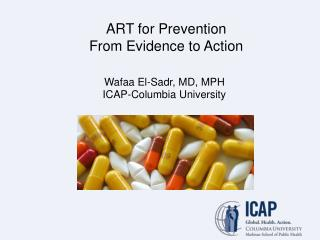 ART for Prevention From Evidence to Action