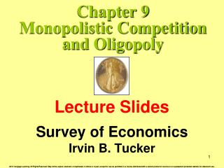 Chapter 9 Monopolistic Competition and Oligopoly