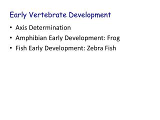Early Vertebrate Development
