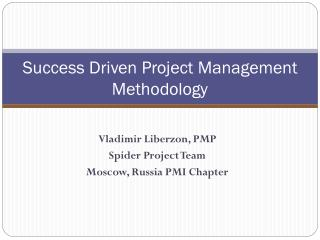 Success Driven Project Management Methodology