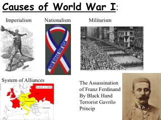 Causes of World War I :