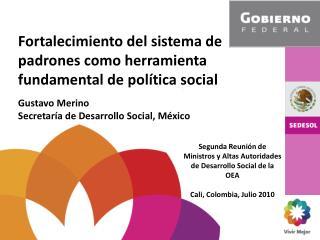 Fortalecimiento del sistema de padrones como herramienta fundamental de pol tica social