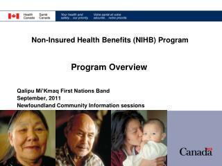 Non-Insured Health Benefits NIHB Program