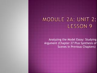 Module 2A: Unit 2: Lesson 9