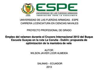 UNIVERSIDAD  DE LAS FUERZAS ARMADAS - ESPE CARRERA LICENCIATURA EN CIENCIAS NAVALES