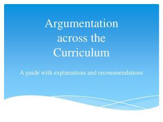 Argumentation across the Curriculum