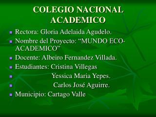 COLEGIO NACIONAL ACADEMICO