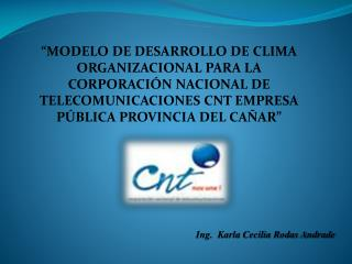 Ing.  Karla Cecilia Rodas Andrade